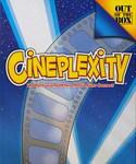 Cineplexity box